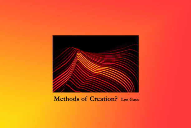 Methods of Creation