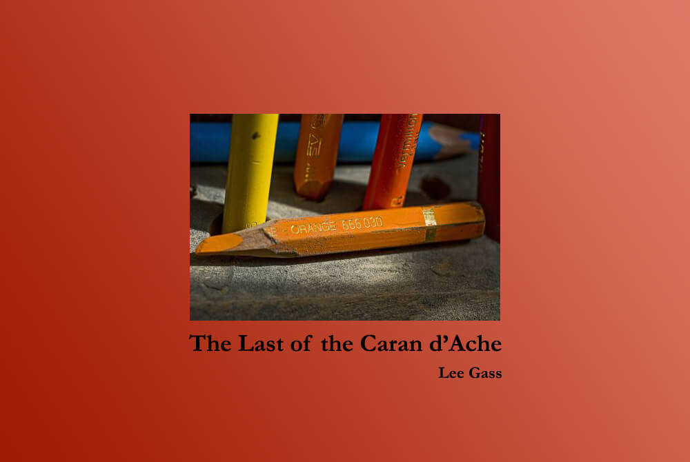 The Last of the Caran d'Ache