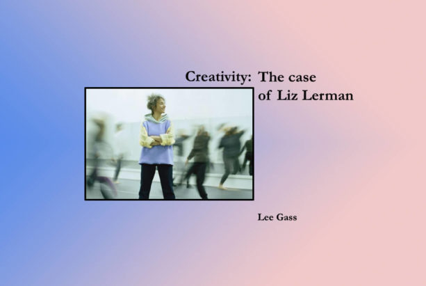 Creativity: The Case of Liz Lerman