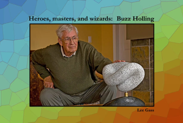 Buzz Holling: Heroes, Masters, and Wizards