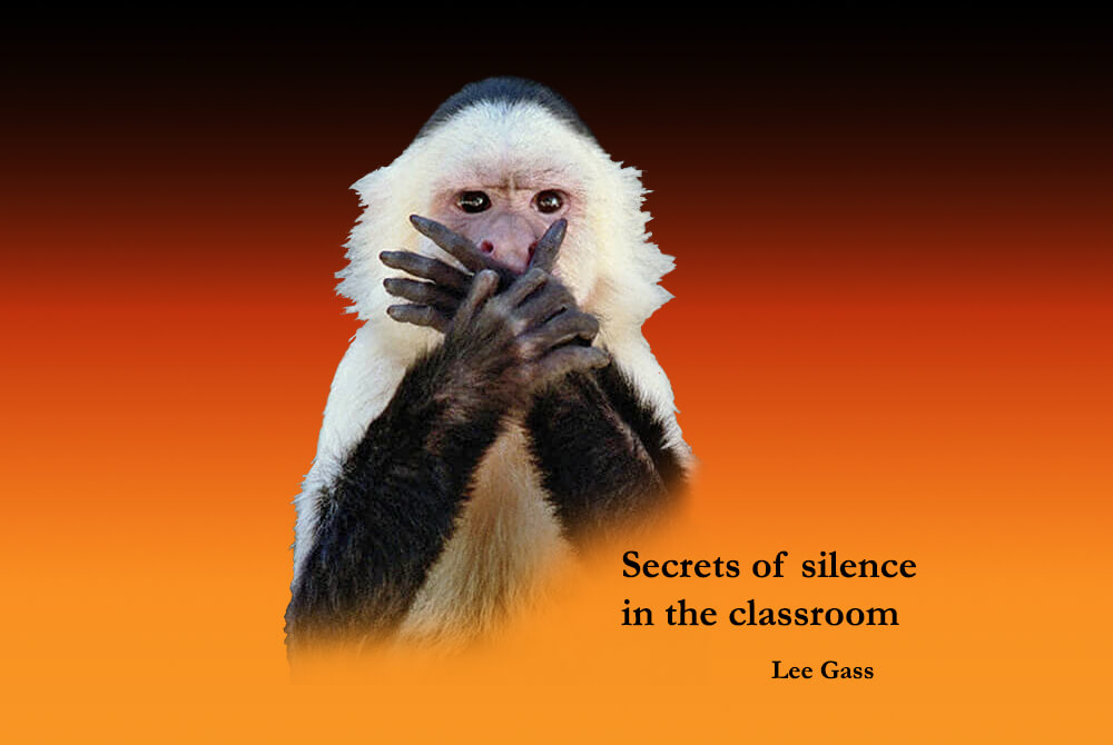 Secrets of Silence in the Classroom